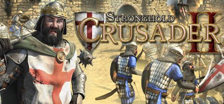- Stronghold Crusader 2