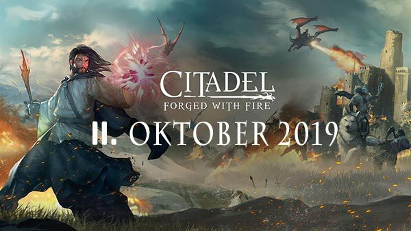 - Citadel: Forged With Fire - MMO erscheint am 11. September