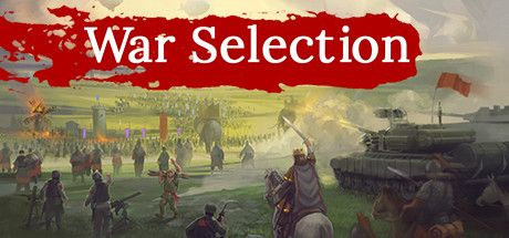 - War Selection