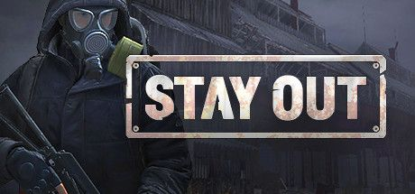 - Stay Out